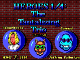 Heroes 1/4: The Tantalizing Trio