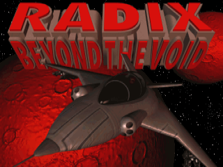 Radix: Beyond the Void