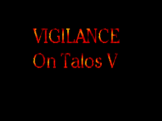 Vigilance on Talos V