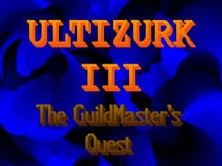 Ultizurk III: The GuildMaster's Quest
