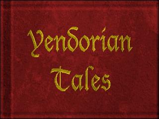 Yendorian Tales: The Tyrants of Thaine
